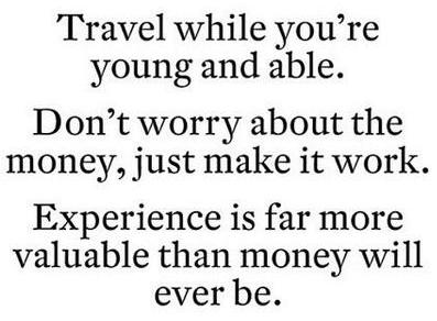 travel while you are young
